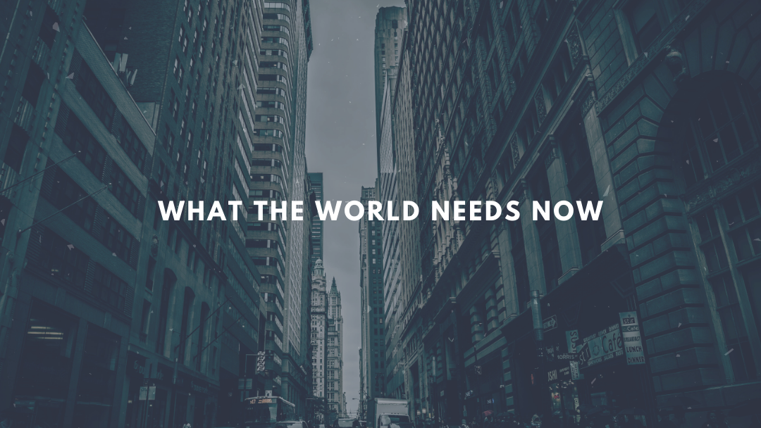 What the World Needs Now: Faithfulness