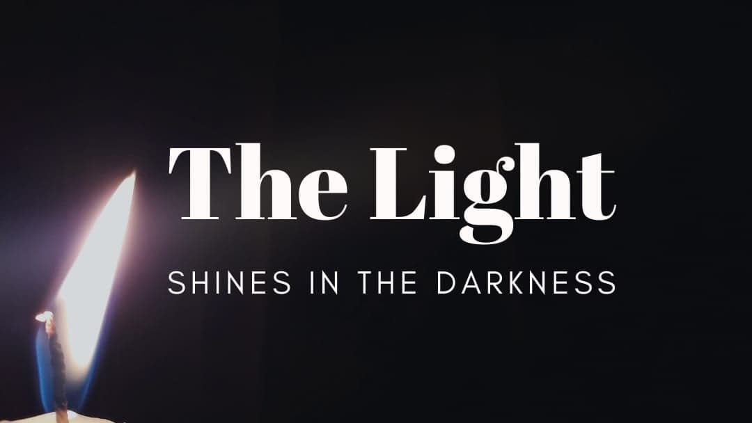 THE LIGHT SHINES IN THE DARKNESS: Lament